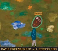 So Tough by David Greenberger and A Strong Dog